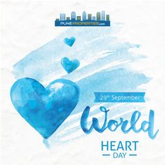 Keep your heart healthy & happy  Happy #WorldHeartDay  #PuneProperties