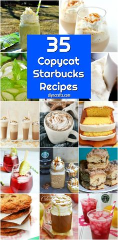 35 Copycat Starbucks Recipes That Are Just As Good – If Not Better Than The Original  via @vanessacrafting