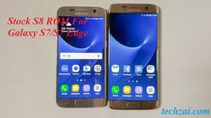 Galaxy S8 Ported ROM For Samsung Galaxy S7/S7 Edge