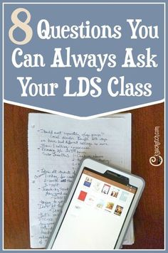 8 questions you can always ask your LDS class- I need this!: