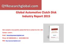 Qyresearch new published global automotive clutch disk industry report 2015