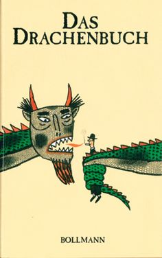 Das Drachenbuch - Ines Böhner (Herausgeber) - Bollmann Verlag, Mannheim (1995), gebundene Ausgabe, 208 Seiten - ISBN 9783927901650 Fantasy, Cover, Books, Movie Posters, Art, Mannheim, Dragons, Art Background, Libros