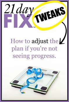 21 Day Fix Tweaks