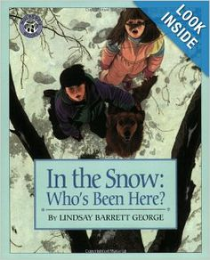 In the Snow: Who's Been Here?: Lindsay Barrett George: 9780688170561: Amazon.com: Books