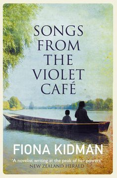Songs from the Violet Cafe. The lives of a group of young women converge in New Zealand in a moving time- and continent-spanning saga. Book Review Blogs, Young Life, The Girl Who, Continents, Short Stories, The Book, Saga, New Zealand, Writer