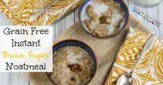 Grain-Free-Instant-Brown-Sugar-Noatmeal