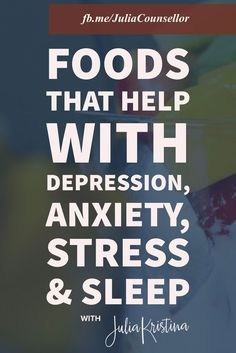 Here is a list of Foods That Help with Depression, Anxiety, Stress & Sleep. Have you tried any of these foods and have they helped? Let us know of the active Facebook Group at fb.me/JuliaCounsellor