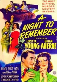 """""""A Night To Remember"""" (1942) starring Loretta Young & Brian Aherne on Antenna TV -- 7/16/2012 (Mon) at 9a ET & 7/21/2012 (Sat) at 3a ET."""