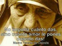 Madre Teresa...