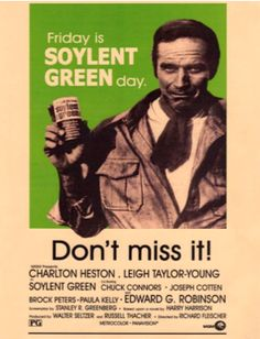 Soylent Green 1973 - Friday is Soylent Green day.