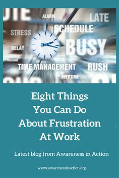 We all get frustrated at work from time to time but if it becomes continuous then we need to take action - here's 8 strategies to try out