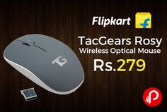 Flipkart is offering 53% off on TacGears Rosy Wireless Optical Mouse Just at Rs.279. 3200 Frames per Second, 1200DPI Resolution, Controls, Scroll Wheel, Left Click, Right Click, CPI Toggle, 32bit ARM Cortex Processors.   http://www.paisebachaoindia.com/tacgears-rosy-wireless-optical-mouse-just-at-rs-279-flipkart/