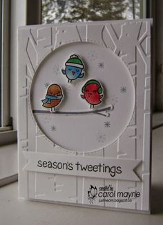Just Me: c: Seasons Tweetings, and Birthday, Too....Merry Monday #137~Feathered Friends, CASology #124~Old, Seize the Birthday~Anything Goes, Lawnscaping Challenge #95~White on White, Simon Says Wednesday Challenge~Christmas/Holiday, Sweet Stampin' Challenge~Things with Wings