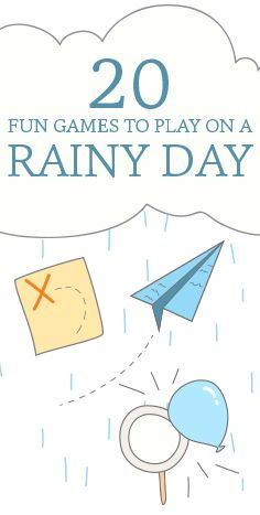 Rainy day activities that will keep kids (and parents) entertained.