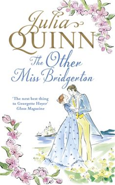 """Read """"The Other Miss Bridgerton"""" by Julia Quinn available from Rakuten Kobo. 'Quinn is a master of historical romance' Entertainment Weekly She was in the wrong place. Fiercely independent and ad. James Patterson, Time Magazine, Entertainment Weekly, New York Times, Historical Romance Authors, Romance Novels, Kindle, Two Wrongs, Georgette Heyer"""