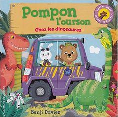 Amazon.fr - Pompon l'ourson chez les dinosaures - Benji Davies - Livres