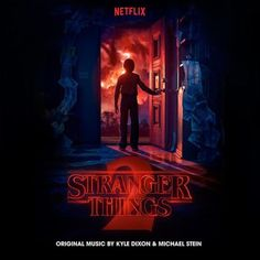Stranger Things 2 – Colonna Sonora serie Netflix (2017) – M&B Music Blog