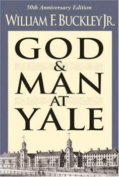Bestseller Books Online God and Man at Yale: The Superstitions of 'Academic Freedom' William F. Buckley $12.89