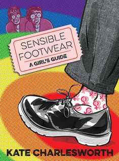 Sensible Footwear: A Girl's Guide