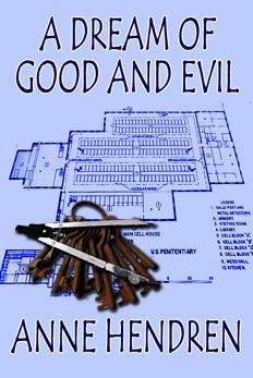 A Dream of Good and Evil by Anne Hendren '75SIPA