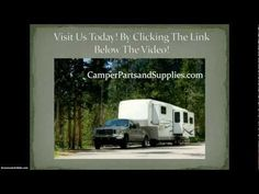 \n        Camper Parts and Supplies - RV Replacement Parts\n      - YouTube\n