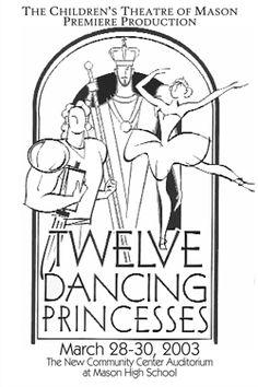 Twelve Dancing Princesses. The Children's Theatre of Mason. 2003