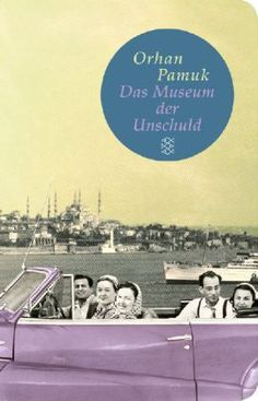 Museum der Unschuld- Orhan Pamuk