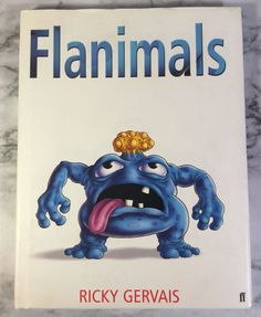 Flanimals Ricky Gervais Hard Cover 2004 Humorous Monster Illustrated   | eBay