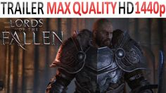 New Lords of the Fallen trailer in 1440p.