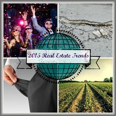 Based on recent ULI Emerging Trends report, here are the 2015 Real Estate Trends to watch for buyers.