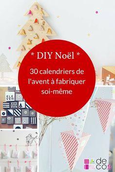 DIY Noël : 20 calendriers à faire soi-même