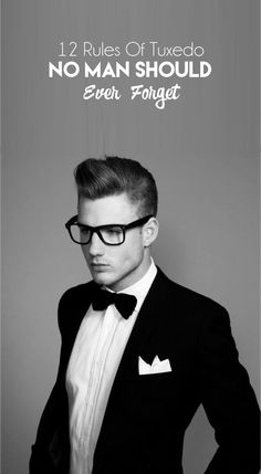 Tuxedo is the classic attire for men and it represents style, class, elegance and personality. There are set rules for wearing a tuxedo and it is important to get them straight. Mens Fashion Suits, Mens Suits, Men's Fashion, Men's Tuxedo Styles, Suit Fit Guide, Wearing A Tuxedo, Man Rules, Classic Tuxedo, Style
