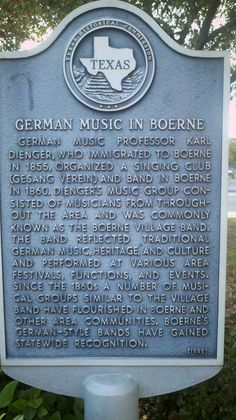 German Music in Boerne - Boerne, Kendall County, Texas Address: Directions: on N side of Bandstand, Main Street at Main Plaza, Boerne Marker 5259002175 Year Dedicated: 1995 Texas Roadtrip, Texas Travel, Texas Texans, Texas Signs, Boerne Texas, Only In Texas, Outlaw Country, Arlington Texas, Texas Forever