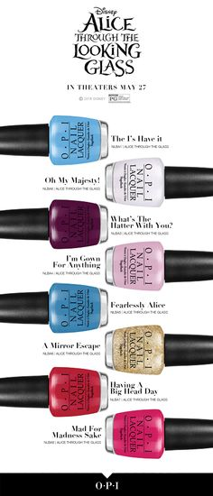 Eight new OPI shades inspired by Disney's 'Alice Through the Looking Glass'…