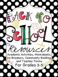 Ev-er-y-thing you need for starting a new school year! 80 pages of academic activities, worksheets, ice breakers, community building, and teacher forms for grades 3-5!
