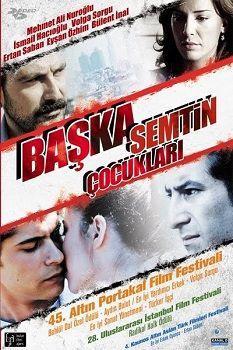 Başka Semtin Çocukları - 2008 DVDRip XviD - Türk Filmi