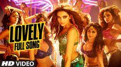 OFFICIAL: 'Lovely' FULL VIDEO Song   Shah Rukh Khan   Deepika Padukone  ...