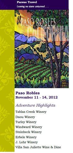 Paso Robles Wine & Culinary Adventure  www.pursuetravel.com