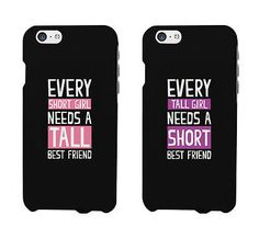 Every Tall Girl Needs a Short Best Friend & Every Short Girl Needs a Tall Best Fried BFF Phone Cases Matching iphone 4 5 5C 6 6+ / Galaxy S3 S4 S5 / LG G3 / HTC One M8 Cases - 100% brand new - Order i
