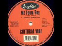 Ma Fom Bey- Cultural Vibe