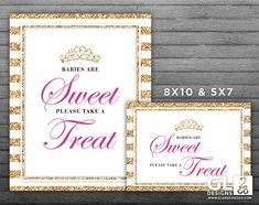 Princess Babies are Sweet Please Take a Treat Sign w/ Tiara Crown. 8x10 + 5x7 Printable Pink, Gold & White Sweets, Candy, Dessert Table Sign by GLDesigns2Go