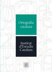 Ortografia catalana. Barcelona: Institut d'Estudis Catalans, 2017