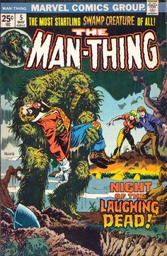 Man-Thing 5, May 1974, cover by Mike Ploog and John Romita.