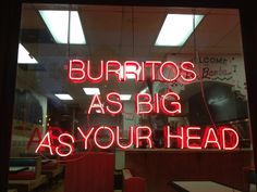 'Burritos as big as your head' Neon from the Mexican Restaurant La Bamba