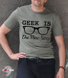 Geek is The New Sexy Tee / Geek Graphic T-shirt / Funny by Cotton9