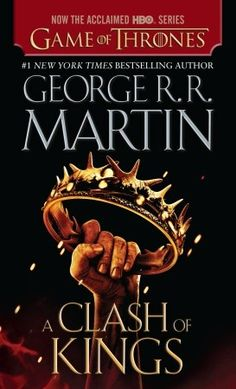 A Clash of Kings (A Song of Ice and Fire, Book Two)...still fascinated with this series that's a bit darker than my usual reads...many plots & plot twists!