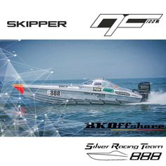 Skipper NC100R Racing edition, It is a fact..!  Power Playful hull High quality & light construction  Silver Racing Team 888 Design by Alexandros Stavroulakis  Pavlos Stavroulakis George Stavroulakis  Skipper-bsk http://skipper-bsk.com/models/skipper-nc-100s/  Charis Merkatis Marketing & Sales merkatis@skipper-bsk.com