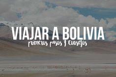 Guía para viajar a Bolivia | Presupuesto para viajar a Bolivia | Viajes a Bolivia para mochileros  #Hispanictravelbloggers