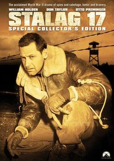 Directed by Billy Wilder.  With William Holden, Don Taylor, Otto Preminger, Robert Strauss. When two escaping American World War II prisoners are killed, the German POW camp barracks black marketeer, J.J. Sefton, is suspected of being an informer.