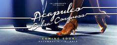 Competencia de Salsa & Bachata - Acapulco Salsa Congress - December 3 to 6, 2015